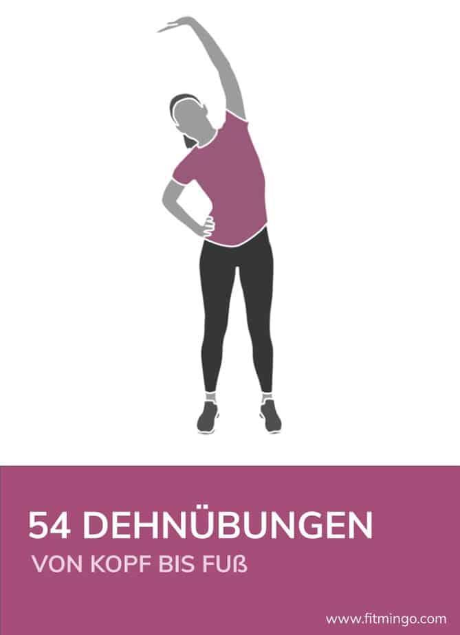 42 Dehnübungen von Kopf bis Fuß