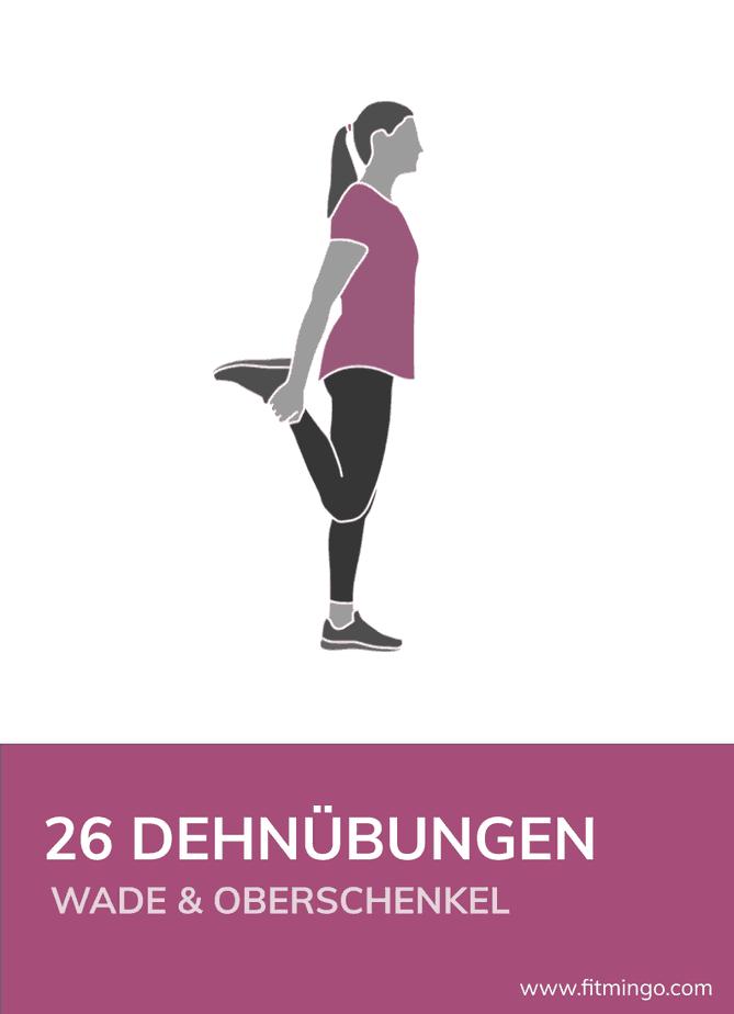 26 Dehnübungen für Waden und Oberschenkel