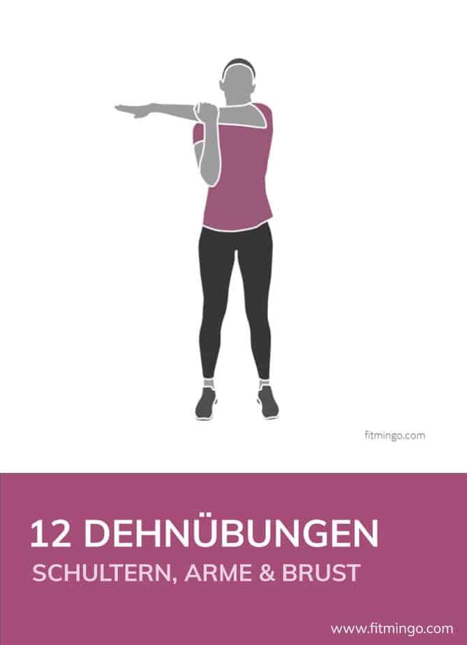 12 Dehnübungen für Schulter und Arme