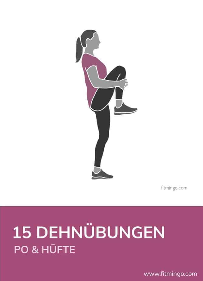 15 Dehnübungen für Po, Leiste und Hüfte